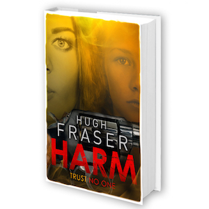 Harm by Hugh Fraser