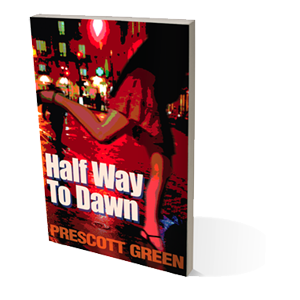 Half Way to Dawn by Prescott Green